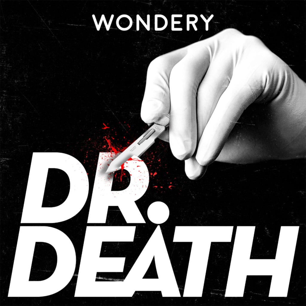 dr death, podcasts
